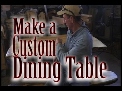 How-to Make a Custom Dining Table