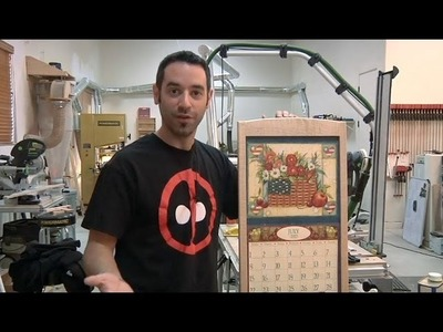 163 - How to Build a Calendar Frame (Part 2 of 2)