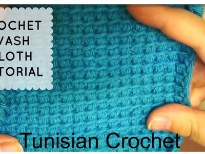 Crochet Cotton Wash Cloth Tutorial - TUNISIAN CROCHET STITCH