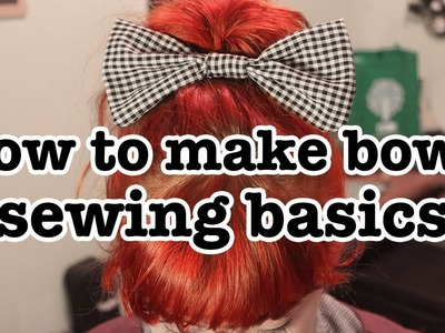 Sewing 101: How to Make a Bow