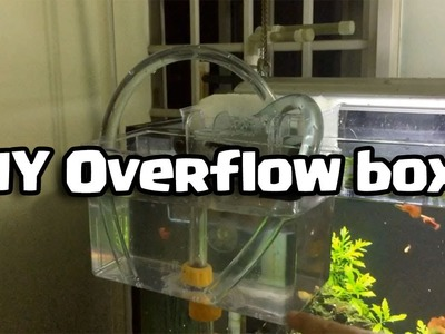 DIY Overflow box (Do it yourself)