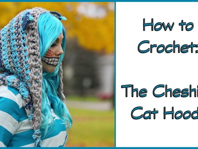 How to Crochet the Cheshire Cat Hoodie