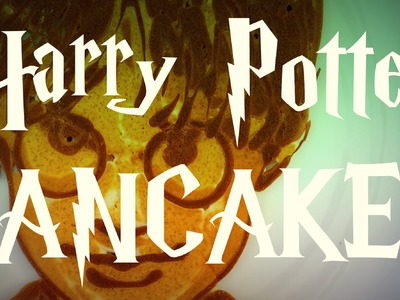 Harry Potter pancakes!