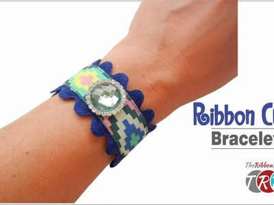 How to Make a Ribbon Cuff Bracelet - TheRibbonRetreat.com