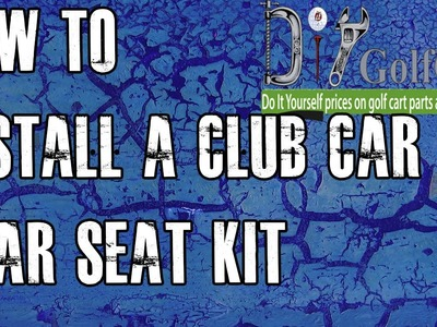 Club Car DS Rear Seat Kit | How to Install Video | Installing a Golf Cart Back Seat