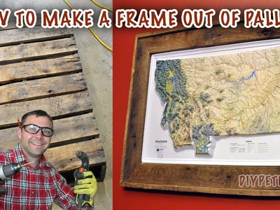 How to Make a Frame out of a Pallet! - Frame a Map or Picture - Episode 13