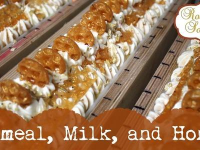 ♕ Making.Cutting Oatmeal, Milk, & Honey Soap ♕