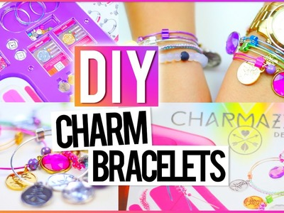 ♥  DIY Charm Bracelets ♥