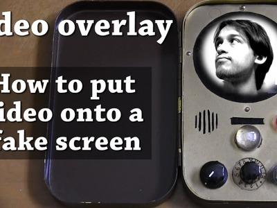 DIY Video Overlay