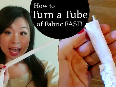How to turn a tube of fabric fast without tube turner