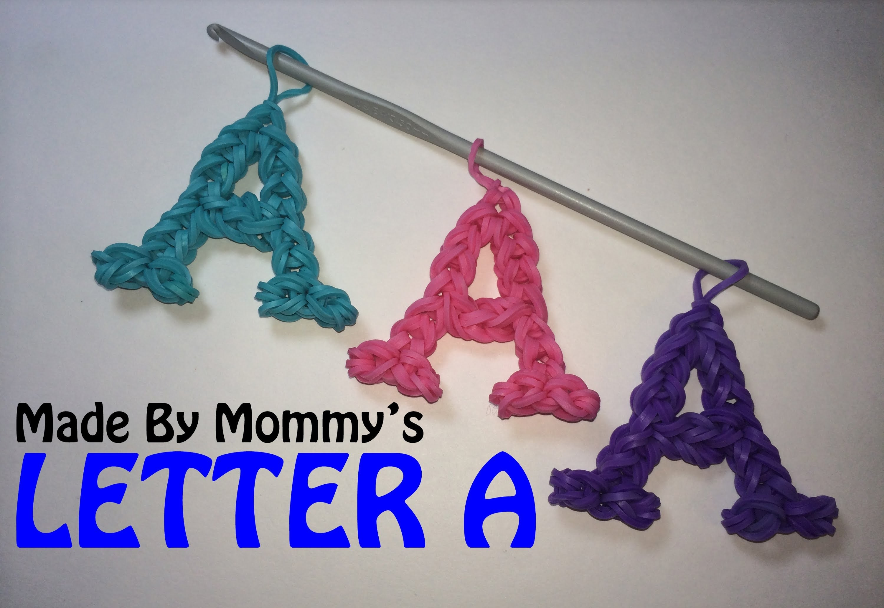 Letter A Charm Without the Rainbow Loom