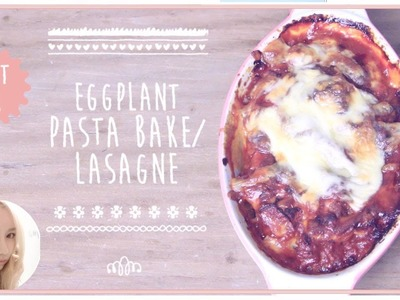 Low Calorie Eggplant Pasta Bake or Lasagne Recipe | Wengie's Healthy Kitchen Ep 6