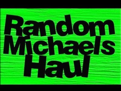 Michaels Random Craft Haul