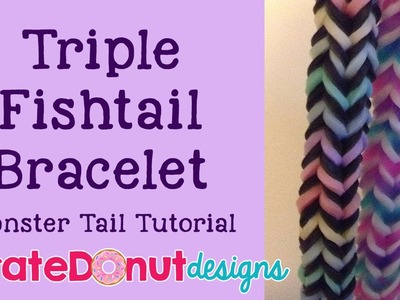 Triple Fishtail Monster Tail Tutorial
