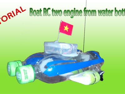 [Tutorial] DIY - How to makeHow to make Boat RC two engine