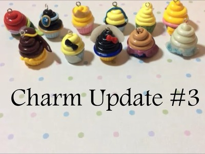 Charm Update #3 Disney Princess Cupcakes, Frozen & More!
