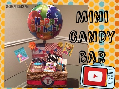 Como hacer un mini candy bar - How to make a mini candy bar | Creations Nani
