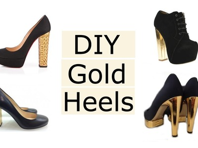 DIY Gold High Heels
