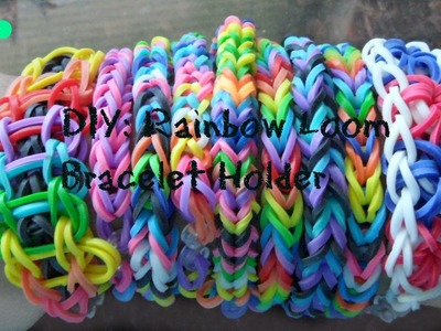 DIY Rainbow Loom Bracelet Holder