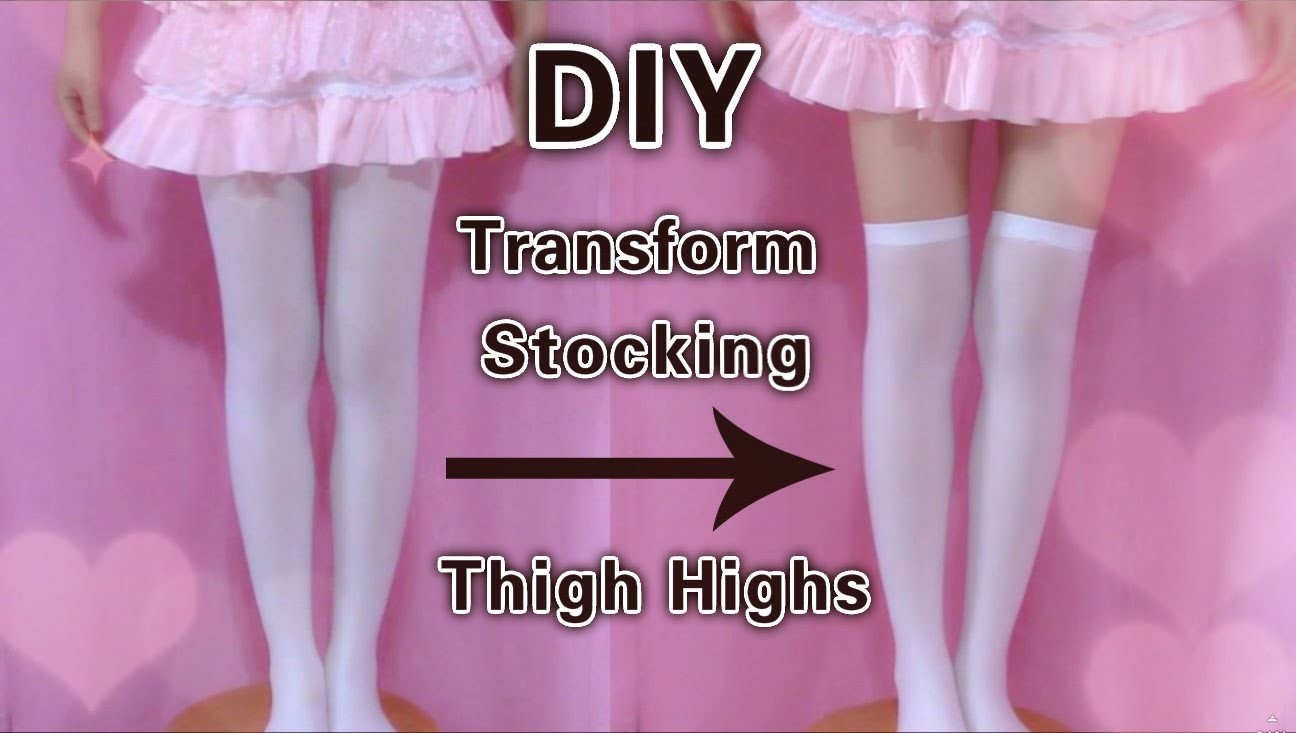 DIY - Transform Stocking to Thigh Highs (Easy)