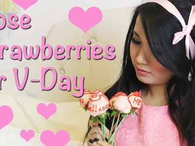How to: Pink Chocolate Covered Rose Strawberries (V-day)