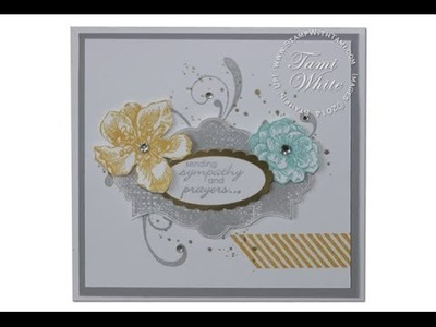 Sympathy WOW Card featuring Stampin Up Everything Eleanor Stamp set