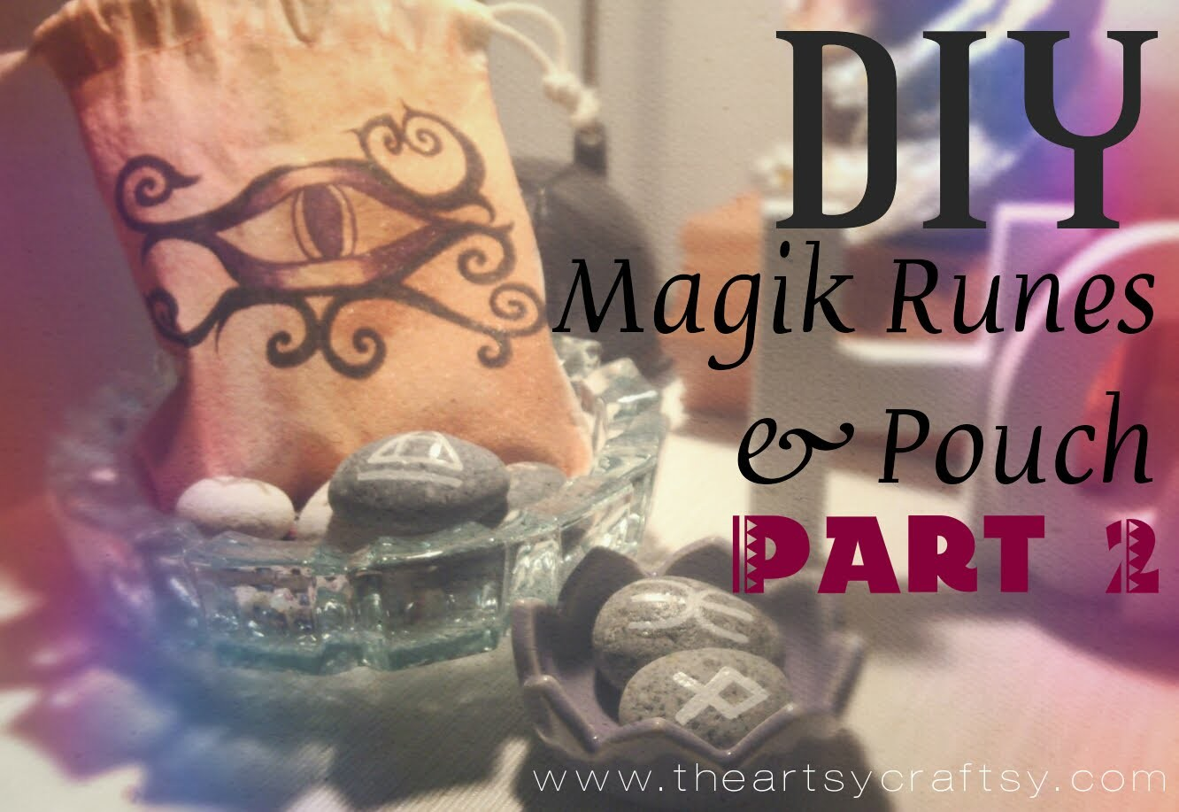 DIY Magikal Runes with Bag Part 2