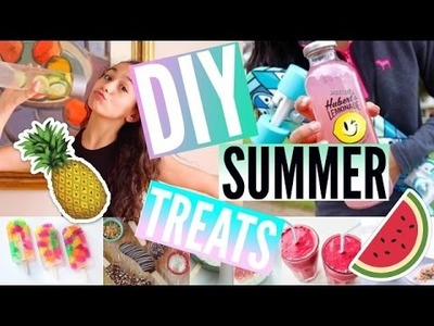 DIY Summer Treats! Yummy, Easy, and Healty!