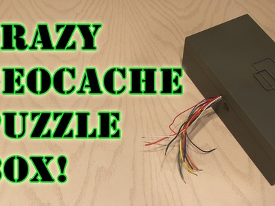 Crazy Geocache Puzzle Box!