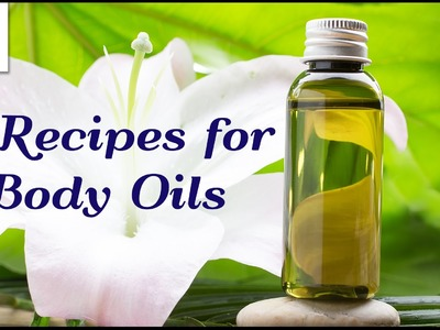 DIY Body Oils
