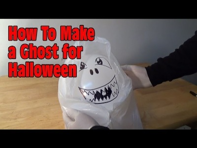 How To Make a Ghost For Halloween!