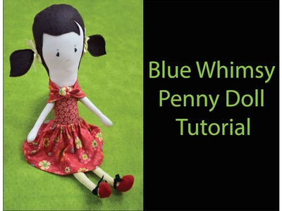 How to Make a Handmade Doll - Cloth Doll Tutorial 7.7