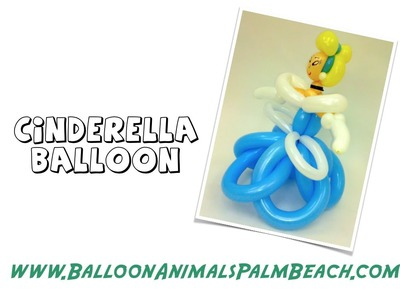 How To Make A Cinderella Balloon - Balloon Animals Palm Beach