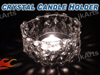 DIY Crystal Candle Holder -  JK Arts 316