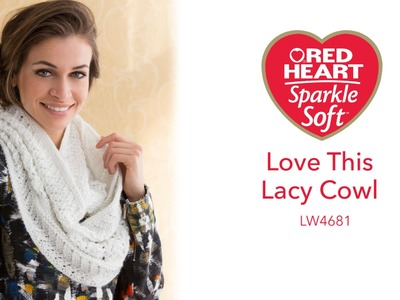 Love This Lacy Knit Cowl in Red Heart Sparkle Soft