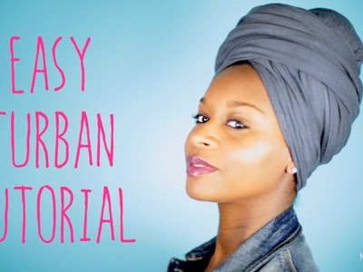 Natural Hair:Easy Turban Tutorial