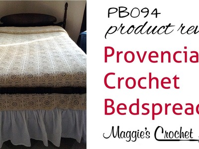 Provincial Crochet Bedspread Pattern Product Review PB094