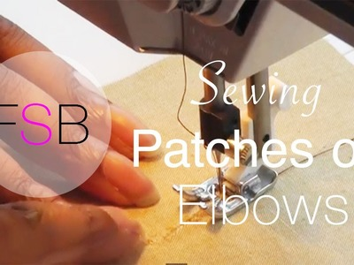 Sewing Patches on Elbows