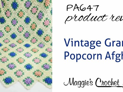 Vintage Granny Popcorn Afghan Crochet Pattern Product Review PA647