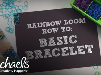Basic Bracelet | Rainbow Loom® How To | Michaels