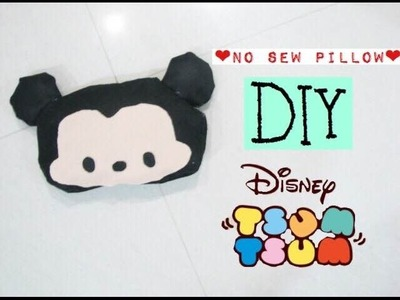 ♕Disney tsum tsum series :  DIY mickey mouse no sew pillow♕