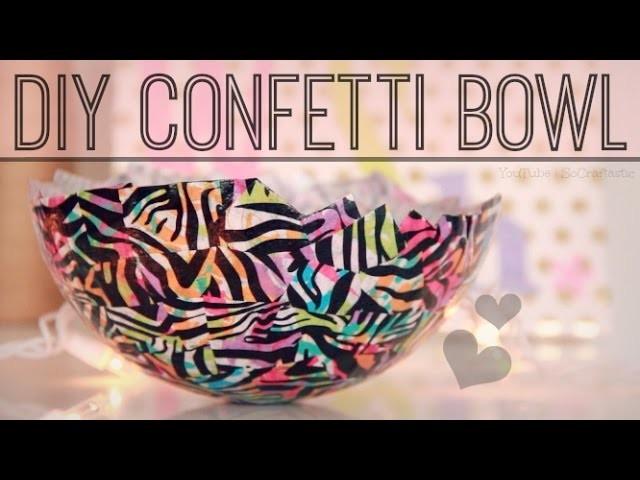 DIY Confetti Bowl. Tissue Paper Balloon Bowl. Papier–Mâché with Mod Podge