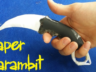 How to make a Paper CS:GO Karambit | Paper Knife