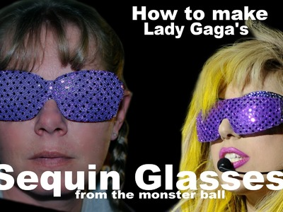 How to make Lady Gaga's Purple Sequin Glasses From the Monster Ball
