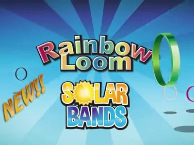 Rainbow Loom® Solar Bands & Deluxe Kit  - Available after May 6, 2015 USA only