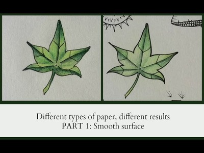 Different types of paper, different results, PART 1 SMOOTH PAPER