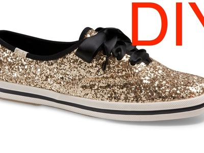 DIY Kate Spade for Keds Glitter Shoes