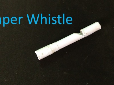 How to make a paper whistle