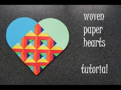 Woven paper hearts - tutorial - dutchpapergirl