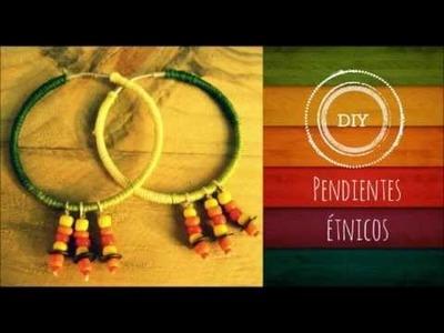 DIY pendientes étnicos. Ethnic hoop earrings